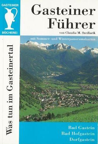Buch Gasteiner Führer - Herausgeber W. Szedlarik beim Krauth