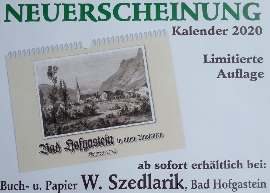 """beim Krauth Kalender """"Bad Hofgastein in alten Ansichten 2020"""" Neuerscheinung. Ab sofort erhältlich."""