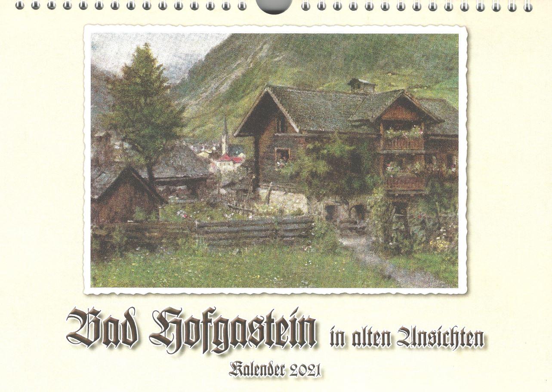 beim Krauth Kalender Bad Hofgastein in alten Ansichten 2021