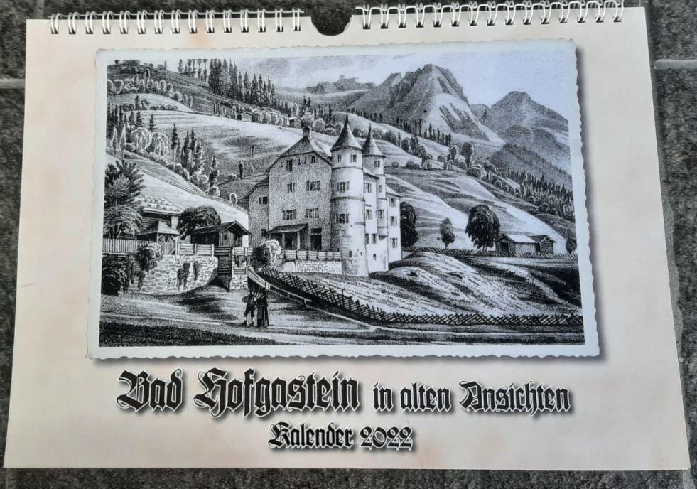 beim Krautbeim Krauth Kalender Bad Hofgastein in alten Ansichten 2022h